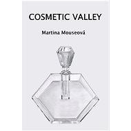 Cosmetic Valley - Elektronická kniha