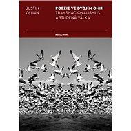Poezie ve dvojím ohni - Elektronická kniha