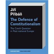 The Defence of Constitutionalism - Elektronická kniha