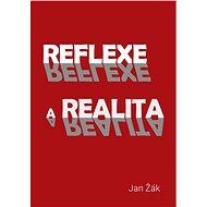 Reflexe a realita - Elektronická kniha