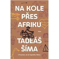 Na kole přes Afriku - Elektronická kniha