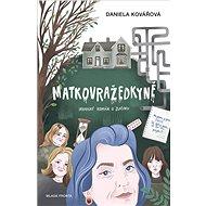 Matkovražedkyně - Elektronická kniha