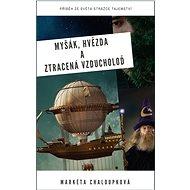Myšák, Hvězda a ztracená vzducholoď - Elektronická kniha