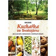 Krizová kuchařka ze Svatojánu - Elektronická kniha