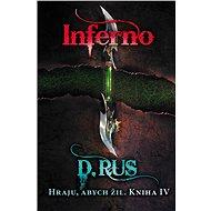 Hraju, abych žil 4 – Inferno - Elektronická kniha