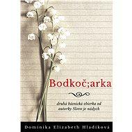 Bodkoč;arka - Elektronická kniha