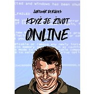 Když je život online - Elektronická kniha