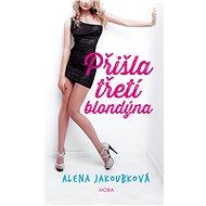 Přišla třetí blondýnka - Elektronická kniha