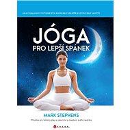 Jóga pro lepší spánek - Elektronická kniha