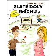 Zlaté doly smíchu - Elektronická kniha