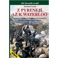 Z Pyrenejí až k Waterloo - Elektronická kniha