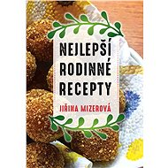 Nejlepší rodinné recepty - Elektronická kniha