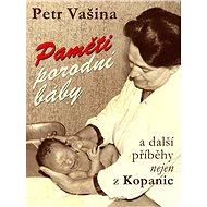 Paměti porodní báby a další příběhy nejen z Kopanic - Elektronická kniha