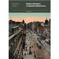 Česko-německá literární křižovatka - Elektronická kniha