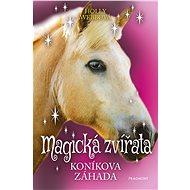 Magická zvířata – Koníkova záhada - Elektronická kniha