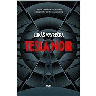 Tesla Noir - Elektronická kniha