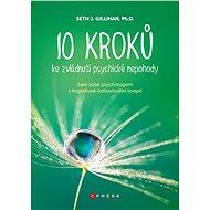 10 kroků ke zvládnutí psychické nepohody - Elektronická kniha