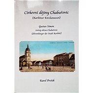 Církevní dějiny Chabařovic - Elektronická kniha