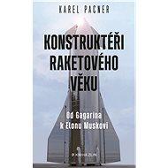 Konstruktéři raketového věku - Elektronická kniha