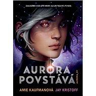 Aurora povstává - Elektronická kniha