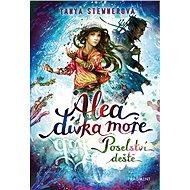 Alea - dívka moře: Poselství deště - Elektronická kniha