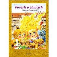 Pověsti o zámcích - Elektronická kniha