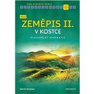 Nový zeměpis v kostce pro SŠ II. - Elektronická kniha