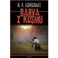Barva z kosmu - Howard Phillips Lovecraft