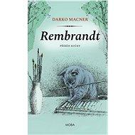 Rembrandt – příběh kočky - Elektronická kniha