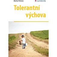 Tolerantní výchova - Elektronická kniha