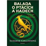 Balada o ptácích a hadech: Vítejte zpět ve světě Hunger Games - Elektronická kniha
