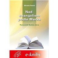 Nad evangeliem podle Marka - Elektronická kniha
