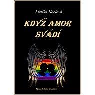 Když Amor svádí - Elektronická kniha