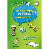 Hry na rozvoj verbální komunikace - Elektronická kniha