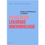 Praktikum lékařské mikrobiologie - Elektronická kniha
