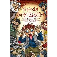 Neplechy čerta Zbrklíka - Elektronická kniha