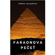 Faraonova pečeť - Elektronická kniha