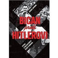 Bican proti Hitlerovi - Elektronická kniha