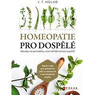 Homeopatie pro dospělé - Elektronická kniha