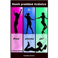 Deník praštěné 4cátnice II. - Elektronická kniha