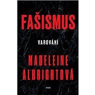 Fašismus: Varování - Elektronická kniha