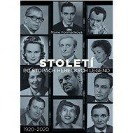 Století: po stopách hereckých legend - Elektronická kniha