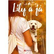 Lily a já - Elektronická kniha