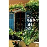 Provence jako sen - Elektronická kniha