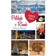 Polibek v Římě - Elektronická kniha
