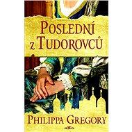 Poslední z Tudorovců - Elektronická kniha