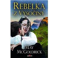 Rebelka z Vysočiny - Elektronická kniha
