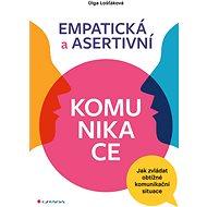 Empatická a asertivní komunikace - Elektronická kniha