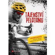 Tajemství pelotonu - Elektronická kniha