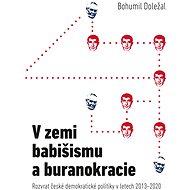 V zemi babišismu a buranokracie - Elektronická kniha